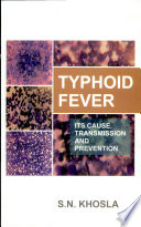 Typhoid FeverIts Cause, Transmission And Prevention