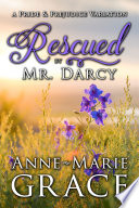 Rescued by Mr  Darcy