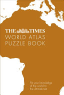 The Times Atlas of the World Puzzle Book