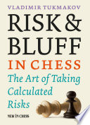 Risk   Bluff in Chess Book PDF