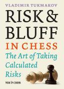 Risk & Bluff in Chess Pdf/ePub eBook