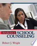 """Introduction to School Counseling"" by Robert J. Wright"