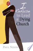 I Refuse to Lead a Dying Church