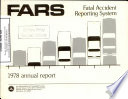 Fatal Accident Reporting System. Annual Report 1978