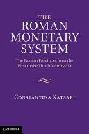 The Roman Monetary System