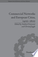Commercial Networks And European Cities 1400 1800