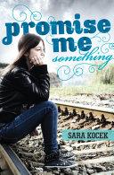 Promise Me Something Pdf/ePub eBook