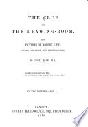 The Club and the Drawing room