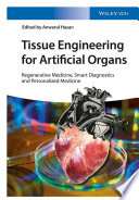 Tissue Engineering for Artificial Organs