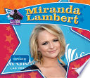 Miranda Lambert:Country Music Star
