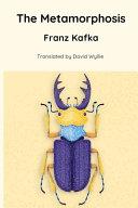 The Metamorphosis  Translated by David Wyllie