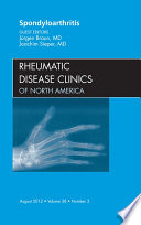 Spondyloarthropathies An Issue Of Rheumatic Disease Clinics E Book Book PDF