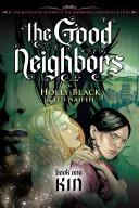 The Good Neighbors  1  Kin