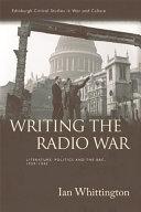 Writing the Radio War