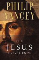 THE JESUS I NEVER KNEW(내가알지못했던예수)