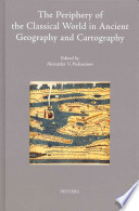 The Periphery of the Classical World in Ancient Geography and Cartography