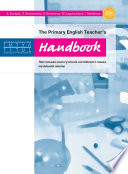 The Primary English Teacher   s Handbook