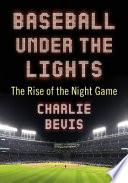 Baseball Under the Lights Book