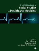 The Handbook of Social Studies in Health and Medicine