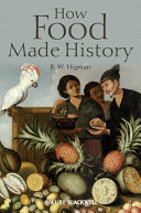 How Food Made History