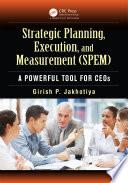 Strategic Planning, Execution, and Measurement (SPEM)