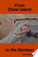 From Shaw Island to the Zambezi
