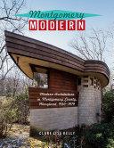 Montgomery Modern  Modern Architecture In Montgomery County  Maryland  1930   1979