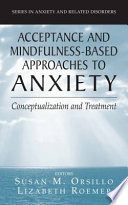 Acceptance And Mindfulness Based Approaches To Anxiety Book PDF