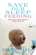 """Save Our Sleep: Feeding"" by Tizzie Hall"