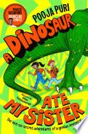 A Dinosaur Ate My Sister