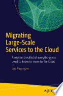 Migrating Large Scale Services to the Cloud