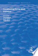 Constructing Social Work Practices