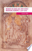 Women In Dark Age And Early Medieval Europe C 500 1200