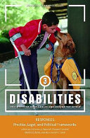 Disabilities  Responses   practice  legal  and political frameworks