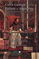Colin Gunton And The Failure Of Augustine