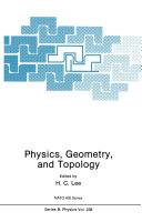 Physics, Geometry and Topology