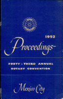 1952 Proceedings: Forty-Third Annual Convention of Rotary International