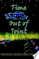 """""""Time Out of Joint"""" by Thomas Sebastian Fiske"""