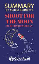 Summary of Shoot for the Moon by Richard Wiseman Pdf/ePub eBook