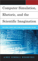 Computer Simulation, Rhetoric, and the Scientific Imagination ebook