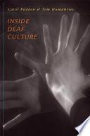 """""""Inside Deaf Culture"""" by Carol PADDEN, Tom Humphries, Carol Padden"""