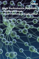 High Performance Polymers   Polyimides Based   from Chemistry to Applications Book