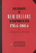 Bibliography Of New Orleans Imprints 1764 1864