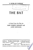 The Bat : a Novel from the Play