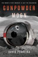 Gunpowder Moon Pdf/ePub eBook