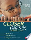Closer Reading Grades 3 6