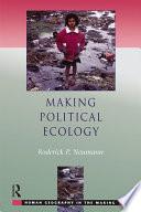 Making Political Ecology