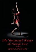 An Emotional Dance