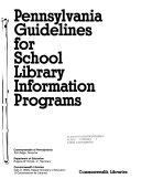 Pennsylvania Guidelines for School Library Information Programs