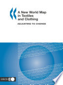 A New World Map in Textiles and Clothing Adjusting to Change